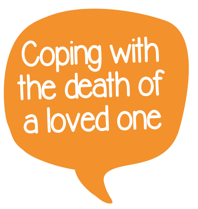 Coping with the death of a loved one