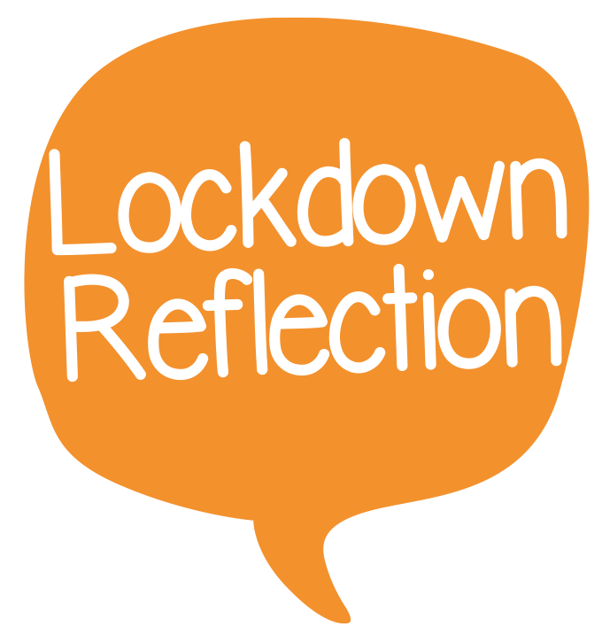 Lockdown reflection