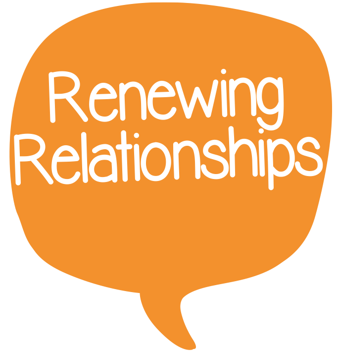 Renewing relationships