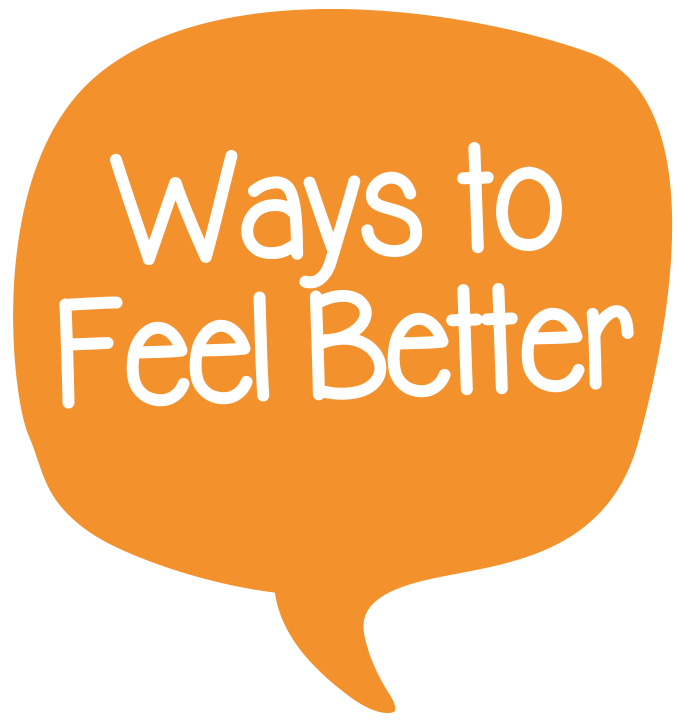 Ways to feel better